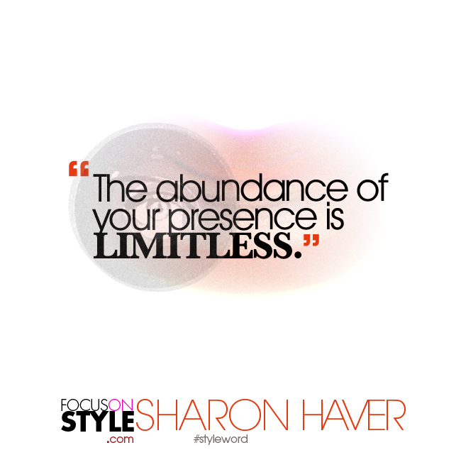 The abundance of your presence is limitless