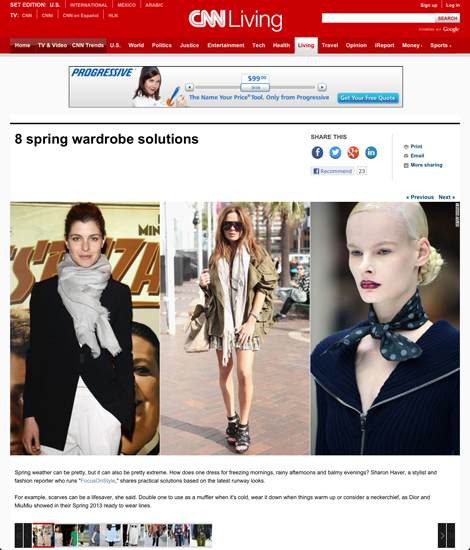 "Spring weather can be pretty, but it can also be pretty extreme. How does one dress for freezing mornings, rainy afternoons and balmy evenings? Sharon Haver, a stylist and fashion reporter who runs ""FocusOnStyle,"" shares practical solutions based on the latest runway looks.   For example, scarves can be a lifesaver, she said. Double one to use as a muffler when it's cold, wear it down when things warm up or consider a neckerchief, as Dior and MiuMiu showed in their Spring 2013 ready to wear lines."