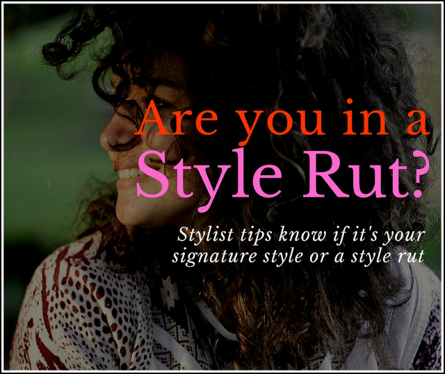Are you in a Style Rut- 640