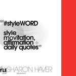 StyleWORD- style motivation, affirmation, and daily fashion quotes