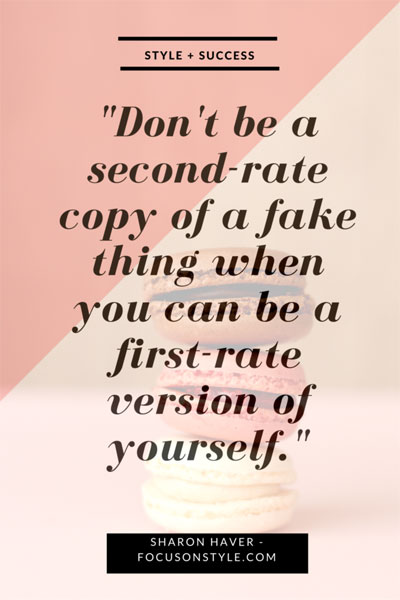 Dont-be-a-second-rate-copy-of-a-fake-thing-when-you-can-be-a-first-rate-version-of-yourself-400