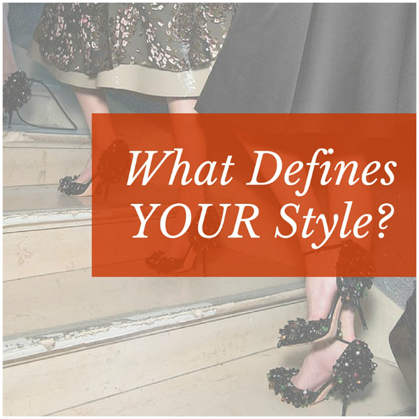 what defines your style