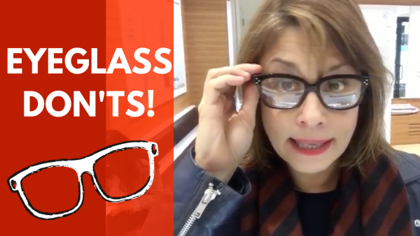 eyeglass don'ts