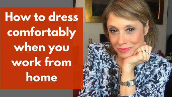 ow to dress comfortably when you work from home