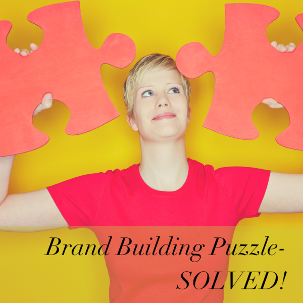How do you solve the PUZZLE of building your BRAND