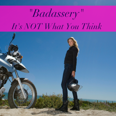 how to be a badass in your business