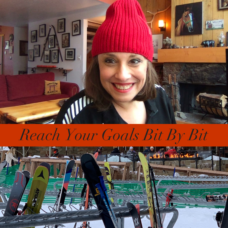 Reach Your Goals Bit By Bit