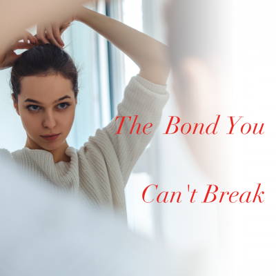 Connecting with your tribe: The Bond You Can't Break