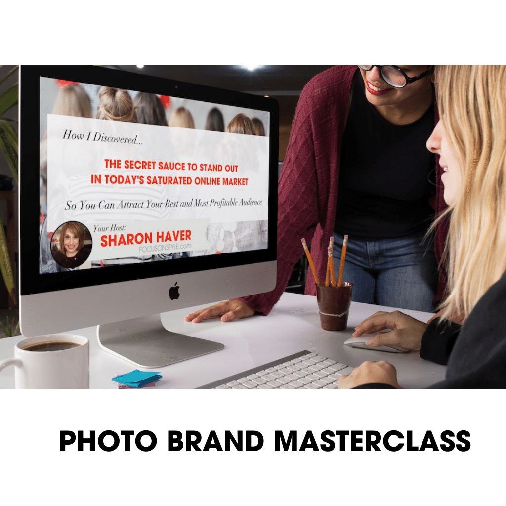 Photo Brand Masterclass-How To Create Your Own Magnetic Personality Brand Photos (Whenever You Need Them) ...Without Overwhelm, Having To Hire A Photographer, and Using Exactly What You Have At Hand