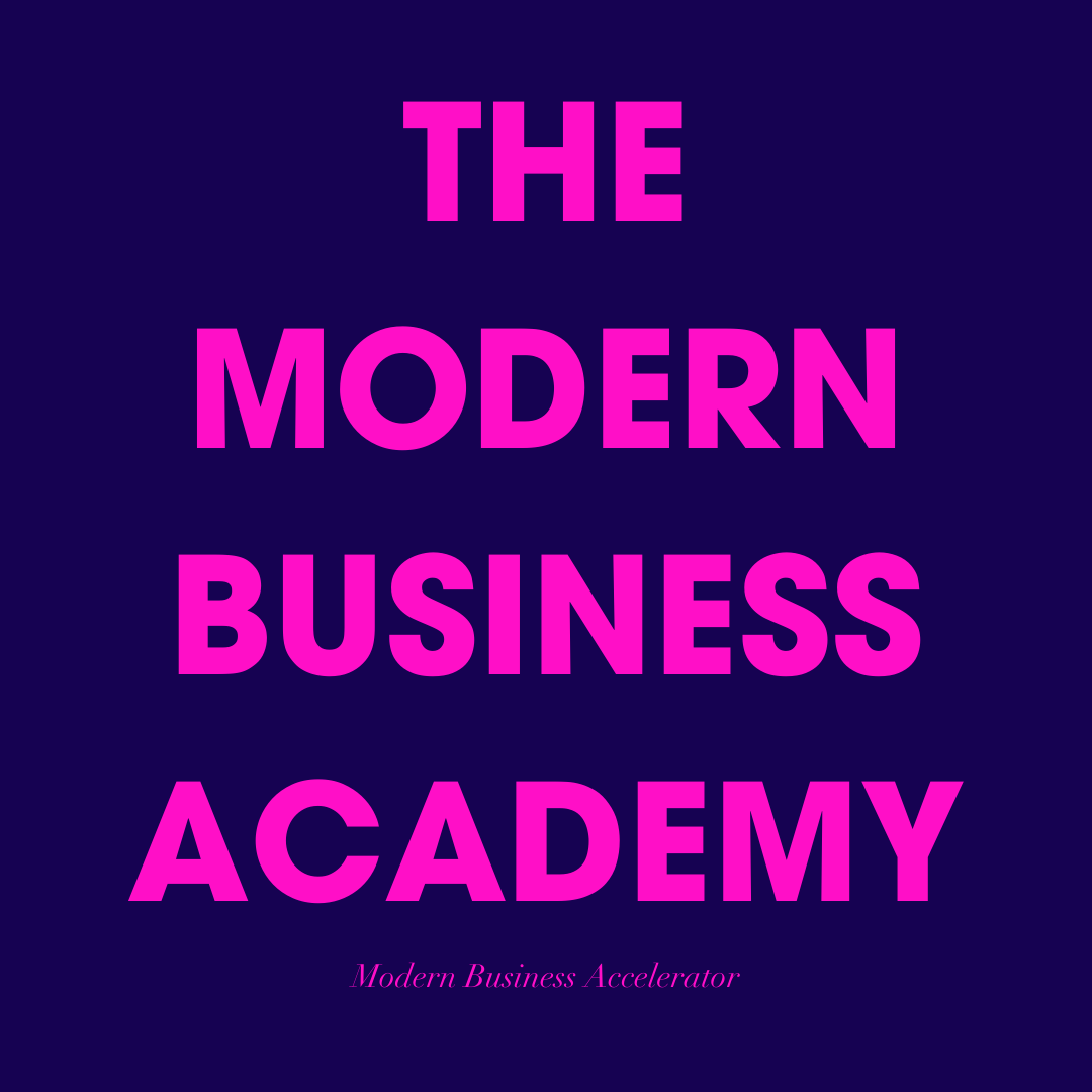 The Modern Business Academy- Modern Business Accelerator- Monthly Inner Circle Lab With An Actionable Focus Each Month So You Can Increase Profitability, Gain Visibility, and Fine Tune Your Brand Style Without Overwhelm.​