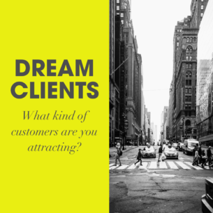 Attracting Your Dream Client