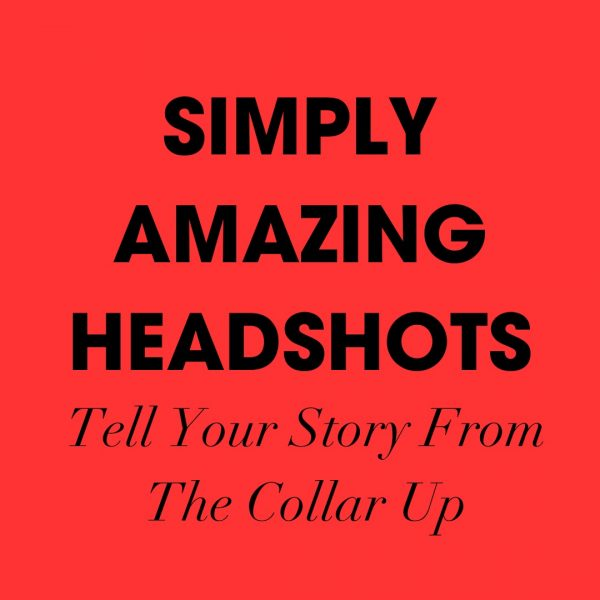 Simply Amazing Headshots: Create AUTHENTIC photos that help you SCALE your business and CONNECT with your best (and most PROFITABLE) audience, with the proper training.