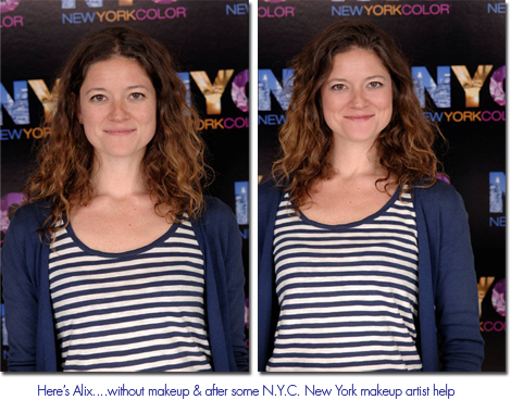 Bare faced upon arrival and after the makeup artist touched me up at the event.